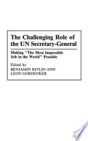 The Challenging Role of the UN Secretary General