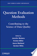 Question Evaluation Methods