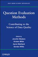 Question Evaluation Methods