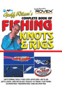 Geoff Wilson s Complete Book of Fishing Knots and Rigs