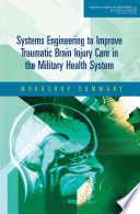 download ebook systems engineering to improve traumatic brain injury care in the military health system pdf epub
