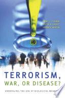 Terrorism  War  or Disease