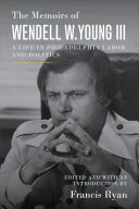 The Memoirs of Wendell W. Young III Book Cover