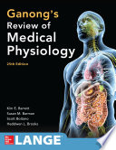 Ganong S Review Of Medical Physiology Twenty Fifth Edition