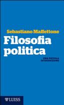Filosofia politica. Una piccola introduzione