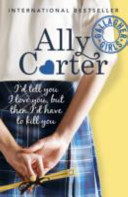 Gallagher Girls by Ally Carter