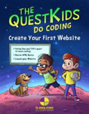 Create Your First Website in Easy Steps - the First Title in the New QuestKids Series