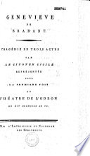 Geneviève de Brabant. Tragédie en trois actes, par ... Cicile [sic pour Cécile], représentée pour la première fois au théâtre de l'Odéon, le XIV brumaire an VI