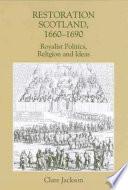Restoration Scotland  1660 1690