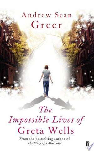 The Impossible Lives of Greta Wells - ISBN:9780571295418