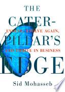The Caterpillar s Edge