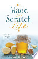 The Made from Scratch Life