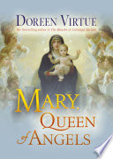 Mary, Queen Of Angels : in the successful vein of...