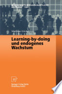 Learning by doing und endogenes Wachstum
