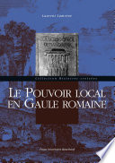 illustration Le pouvoir local en Gaule romaine