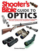 Shooter s Bible Guide to Optics