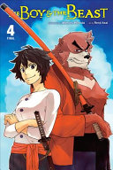 The Boy And The Beast, Vol. 4 (manga) : beast, and has succumbed to the...