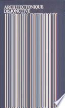 Architectonique disjonctive  automates syst  miques et id  alit   transcendantale dans l   uvre de G W  Leibniz