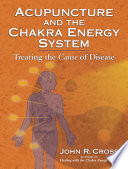 Acupuncture and the Chakra Energy System