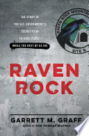Raven Rock : to survive a catastrophic attack on us soil--even...