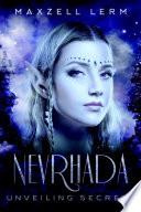 Nevrhada: Unveiling Secrets Unveiling Secrets