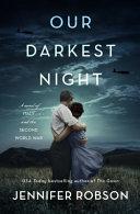 Our Darkest Night  a Novel Book PDF