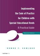 Implementing the Code of Practice for Children with Special Educational Needs, Second Edition