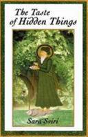 The Taste of Hidden Things