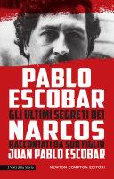 Pablo Escobar  Gli ultimi segreti dei Narcos raccontati da suo figlio