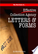 The First book of Effective Collection Agency Letters   Forms