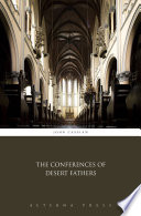 The Conferences of Desert Fathers