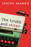 The Truth And Other Lies : is a pleasant person to have around. or...
