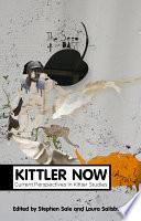 Kittler Now