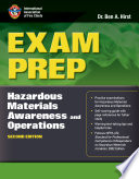Exam Prep: Hazardous Materials Awareness And Operations : operations is designed to thoroughly...