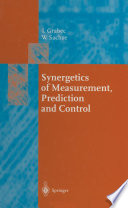 Synergetics of Measurement  Prediction and Control