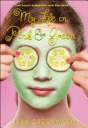 download ebook my life in pink & green pdf epub