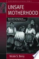Unsafe Motherhood