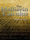 The Malliavin Calculus