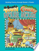 The Town Mouse and the Country Mouse Mouse And The Country Mouse