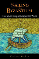 Sailing from Byzantium You From The Deserts Of Arabia To The