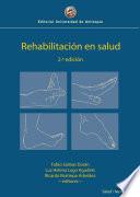 Rehabilitación en salud, 2.a edición