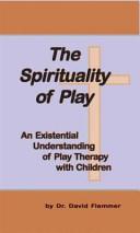 The Spirituality of Play