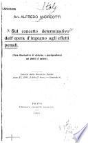 Sul concetto determinativo dell  opera d ingegno agli effetti penali