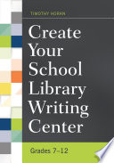 Create Your School Library Writing Center  Grades 7   12