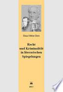 Recht und Kriminalität in literarischen Spiegelungen