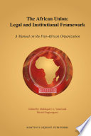 The African Union  Legal and Institutional Framework