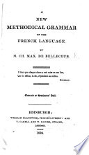 A New Methodical Grammar of the French Language