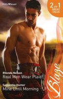 Real Men Wear Plaid  Mine Until Morning