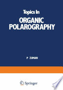 Topics In Organic Polarography