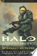 Halo And Philosophy : ricocheted through the gaming community, often reaching outside...